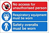 No Access For Unauthorised Person, Respiratory Equipment Must Be Worn, Safety Overalls Must Be Worn 300X200mm Self Adhesive